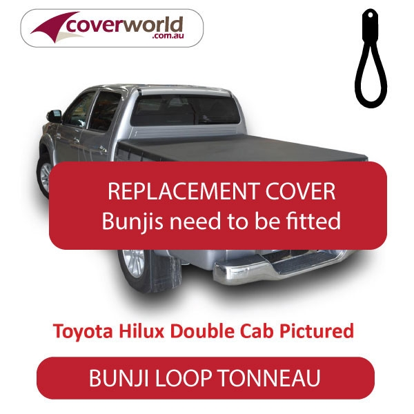 Toyota Hilux Dual Cab without Sports Bars -  Soft Tonneau Cover - Replacement Bunji