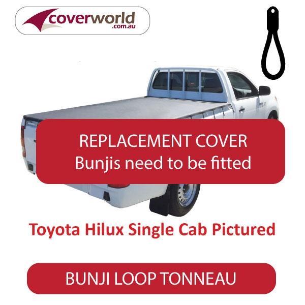 Toyota Hilux Single Cab -  Soft Tonneau Cover - Replacement Bunji